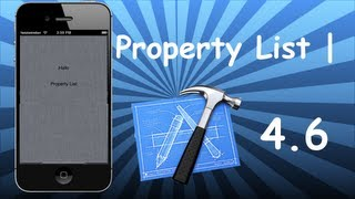Xcode 4.6 Tutorial - Property List Part 1