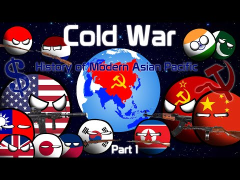 Cold War - (Part 1/2) | History of Modern Asian-Pacific | 1945 - 1955