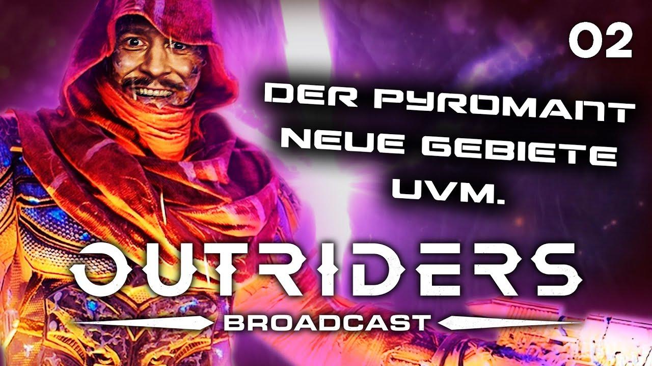 So spielt sich der Pyromancer   Outriders Broadcast #2: Jenseits der Grenzen