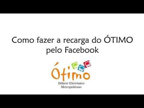 Como fazer recarga do cartão ÓTIMO online pelo Facebook