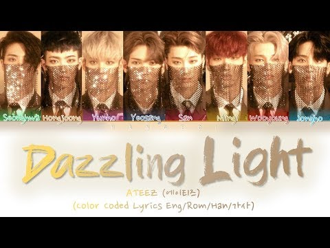 ATEEZ (에이티즈) - 'Dazzling Light' (Color Coded Lyrics Eng/Rom/Han/가사)