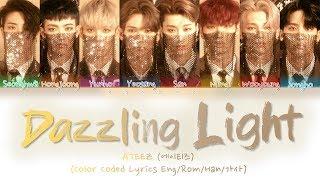 ATEEZ (에이티즈) - 'Dazzling Light' (Color Coded Lyrics Eng/Rom/Han/가사)