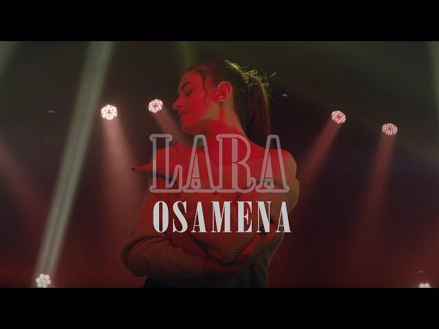 LARA - Osamena (Official Video)