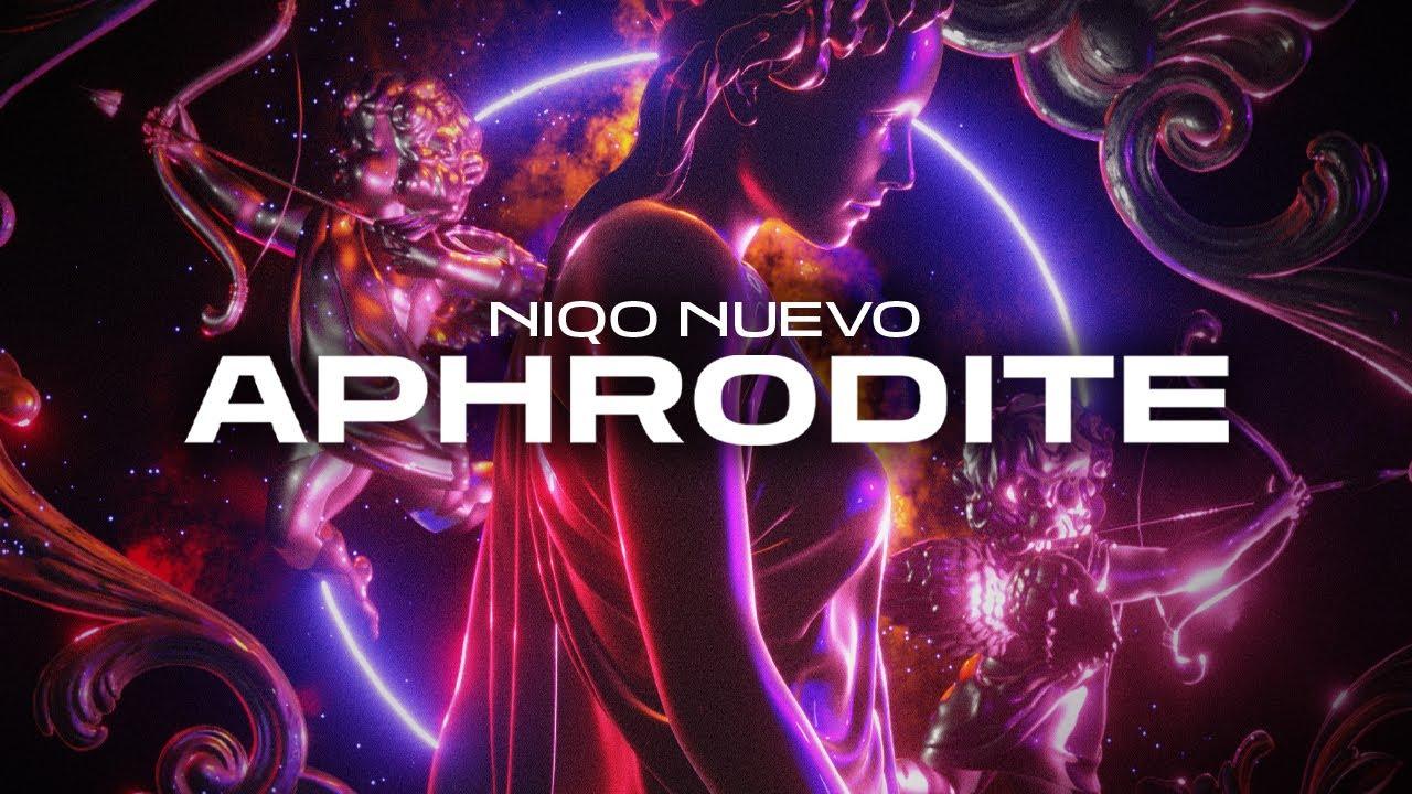 Niqo Nuevo - Aphrodite (prod by Adipe)
