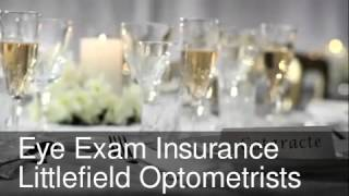 Eye Exam Insurance Accepted - Littlefield Optometrists