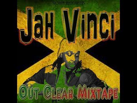 JahVinci - Out Clear MixTape 2013