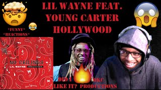Lil Wayne Feat. Young Carter - Hollywood - No Ceilings 3 - Official Audio - REACTION