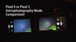 Pixel 4 vs Pixel 3 Astrophotography Mode Comparison! [Part 2]