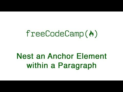 Basic HTML And HTML5: Nest An Anchor Element Within A Paragraph | FreeCodeCamp