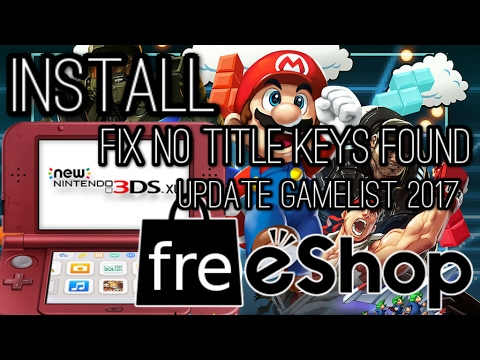 Install FreeShop on your 3ds Game list updated 2017 Fix No Title Keys Found
