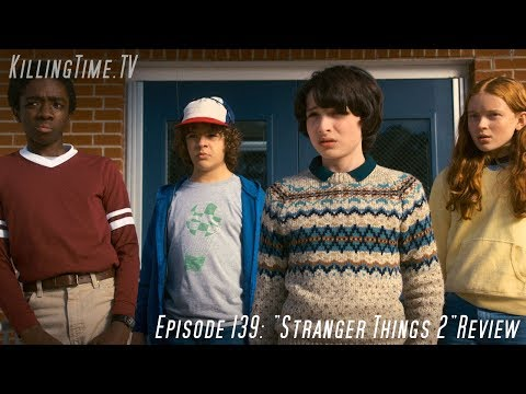 'Stranger Things 2'  KillingTime.tv 139