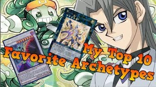 My Top 10 Favorite Archetypes 2019 ~ Kisameunlimited