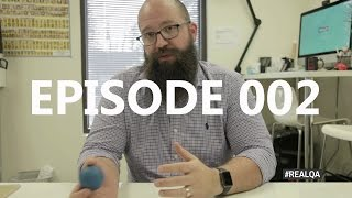 The #REALQA Show - Episode 002