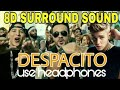 3D    Despacito    Song    Please    Use    Headphones🎧    for    amazing    experience   