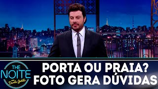 Praia ou porta? Foto trava a internet | The Noite (29/08/18)