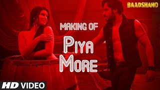 Making of Piya More Song | Baadshaho | Emraan Hashmi | Sunny Leone