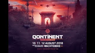 The Qontinent 2018 Warm-up mix by Deadly Force