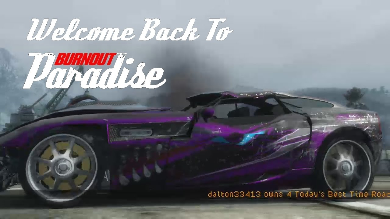 burnout paradise welcome back to paradise city funny. Black Bedroom Furniture Sets. Home Design Ideas