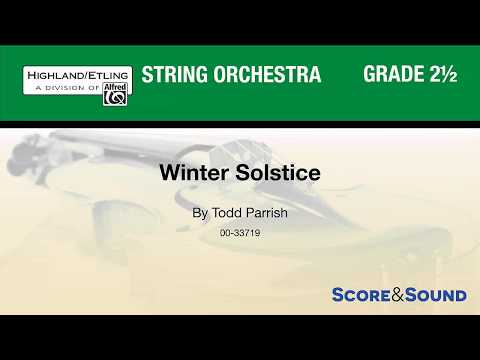 Winter Solstice, by Todd Parrish – Score & Sound