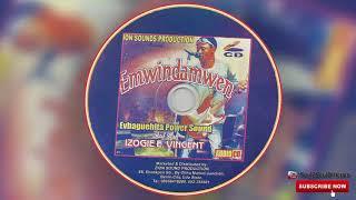 BENIN MUSIC► EVBAGUEHITA POWER SOUND (IZOGIE E VINCENT) - EMWINDAMWEN [FULL ALBUM].
