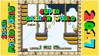 Super Dazran World (Demo) | Super Mario World Hack