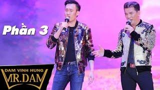 DIAMOND SHOW | Đàm Vĩnh Hưng Dương Triệu Vũ | Siêu show kỉ niệm 20 năm ca hát | Phần 3