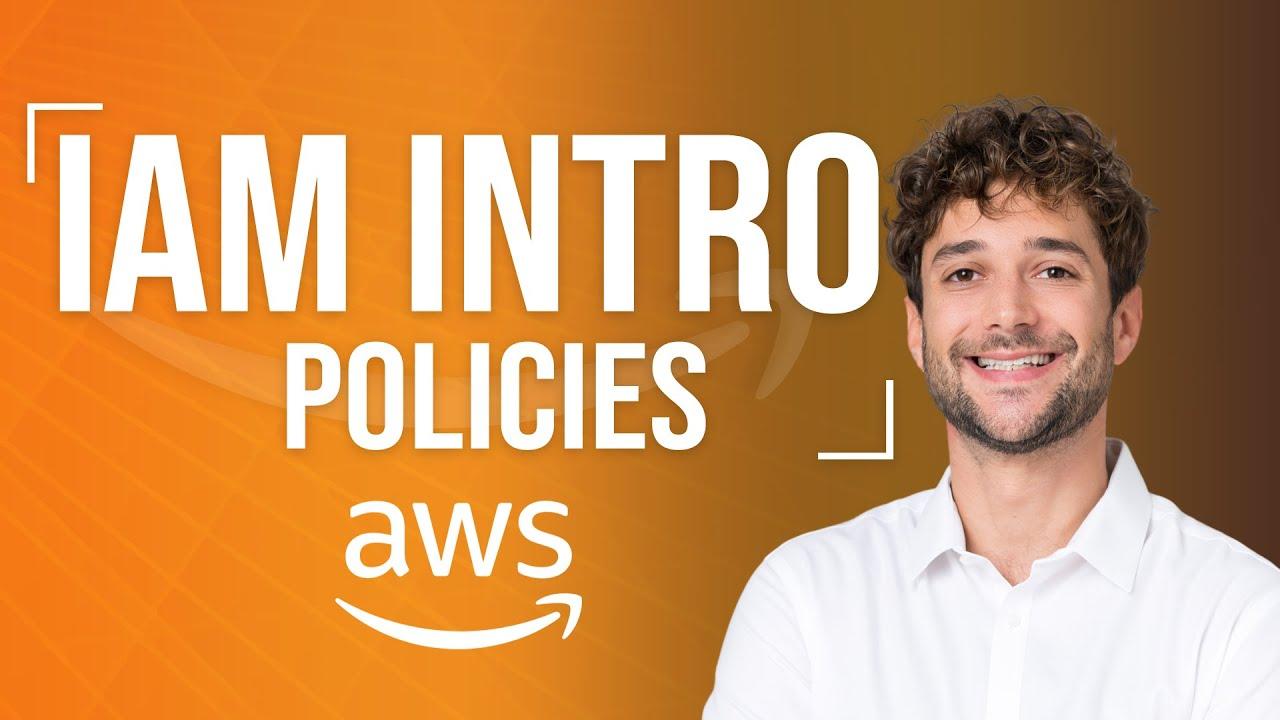 IAM Policies Introduction