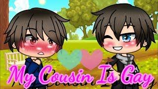 My Cousin Is Gay ||Gacha Life|| |Gay Love Story|Mini Movie|