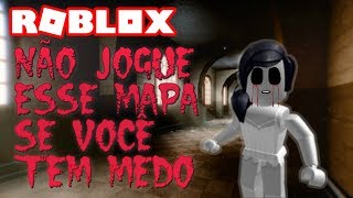 ROBLOX | DO NOT THROW THIS MAP IF YOU ARE AFRAID
