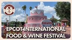 Epcot International Food & Wine Festival 2019 | Disney Dining Show | 08/29/19