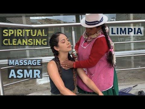 ASMR Relaxing Massage with Spiritual Cleansing by Doña Rosalia (Limpia Espiritual) in Ecuador