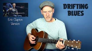 Eric Clapton - Learn 12 Bar Blues (Drifting Blues)