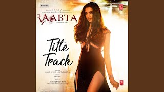 Raabta (Title Track) (From
