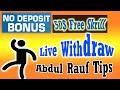 50$ No Deposit Bonus  Withdraw Profit Without Deposit  Forex Promotion Abdul Rauf Tips
