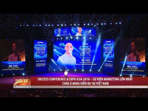 Success Conference & Expo Asia 2018 - Sự kiện marketing lớn nhất châu Á đang diễn ra tại Việt Nam
