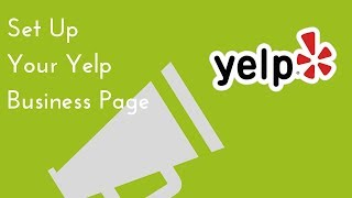 Set Up Your Yelp Business Profile