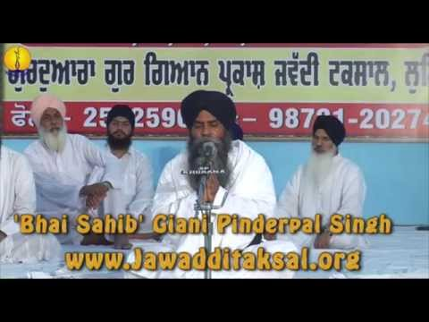 Sant Baba Sucha Singh ji - 12th Barsi (2014) : Giani Pinder pal Singh Ji