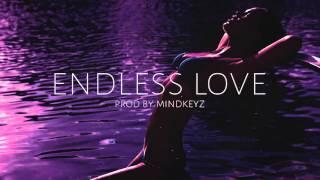 "R&B Smooth Rap Instrumental Beat Riddim - ""Endless Love"" Feb 2016 (Prod. Mindkeyz)"