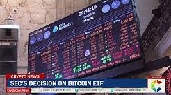 SEC's Decision On Bitcoin ETF