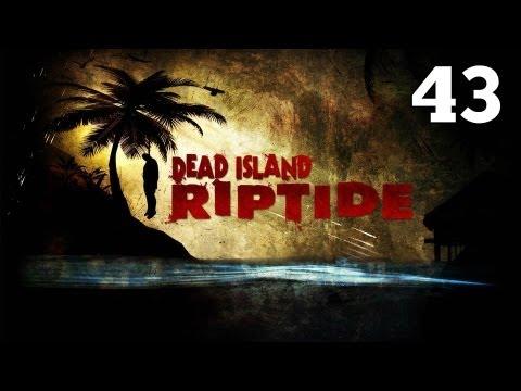 Прохождение Dead Island: Riptide - Часть 43 — Во имя всеобщего блага / Босс: Харлоу Джордан [ФИНАЛ]