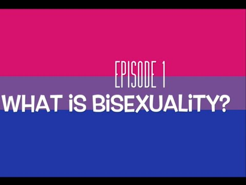 Bi the Way #1 - What is Bisexuality?