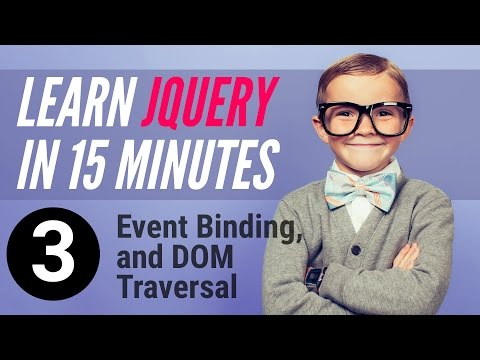Learn jQuery in 15 minutes – Part 3 – Event Binding, Dom Traversal
