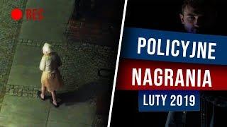POLICYJNE NAGRANIA - LUTY 2019 | NIEDIEGETYCZNE