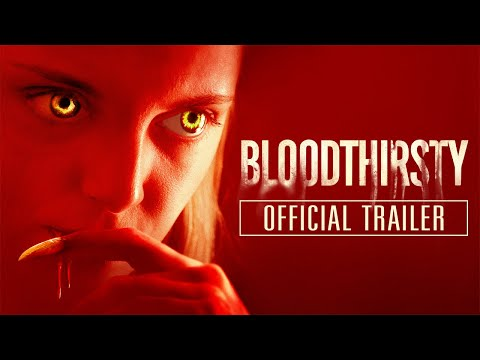 BLOODTHIRSTY (2021) Official Trailer