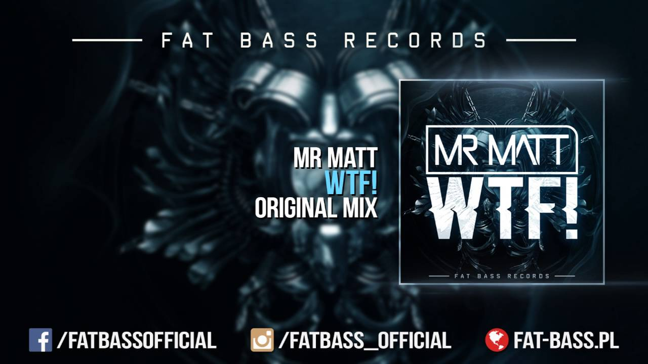 Mr Matt - WTF! (Original Mix)  PREMIERA!!