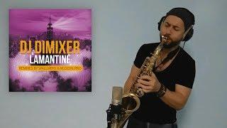 DJ DimixeR – Lamantine (Wallmers Remix) [Sax house Self Giver]