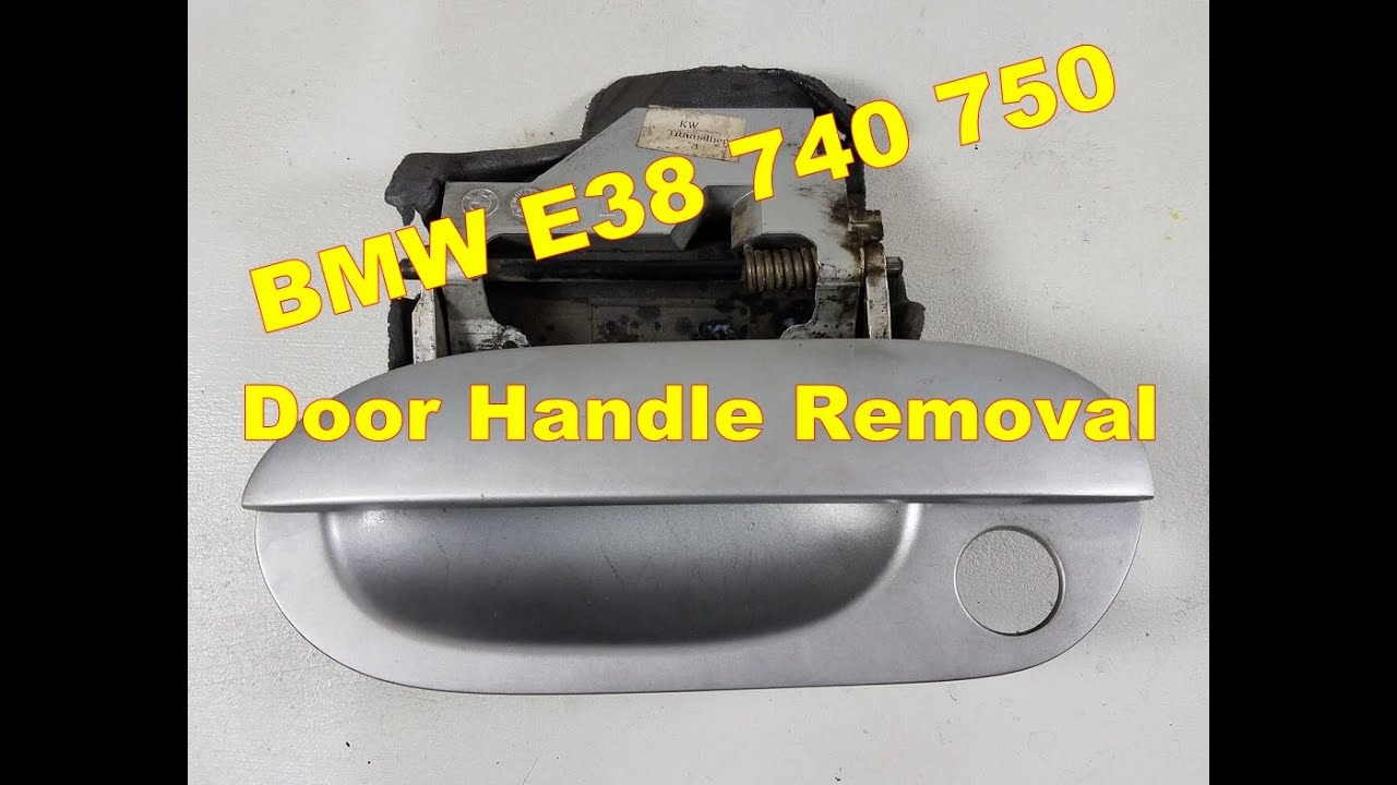 Bmw E38 740 750 Exterior Driver Side Door Handle Removal