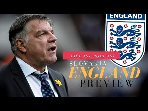 Big Sam's First England Game Debate Slovakia VS England PREVIEW Pigcast Podcast