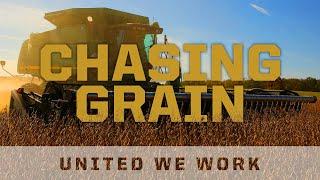United We Work: Chasing Grain