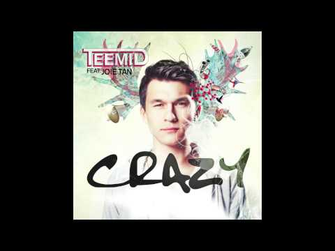 Crazy Feat Joie Tan - TEEMID